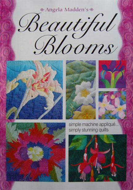 Beautiful Blooms Book by Angela Madden