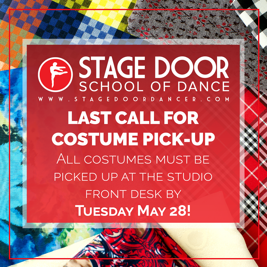 Stage Door - Last Call for Costume PIck up 2019.png