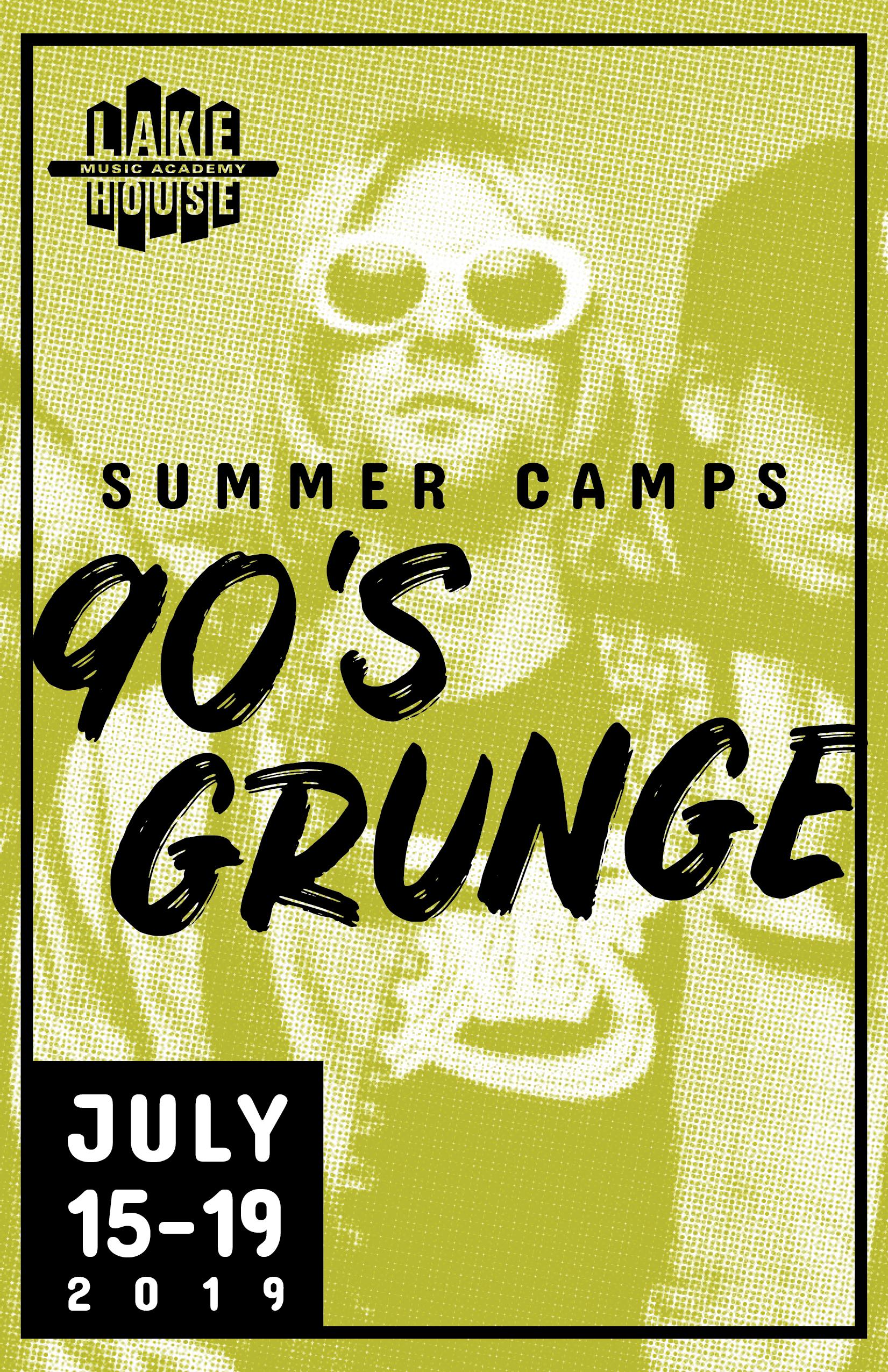 90's grunge - July 15 - 19
