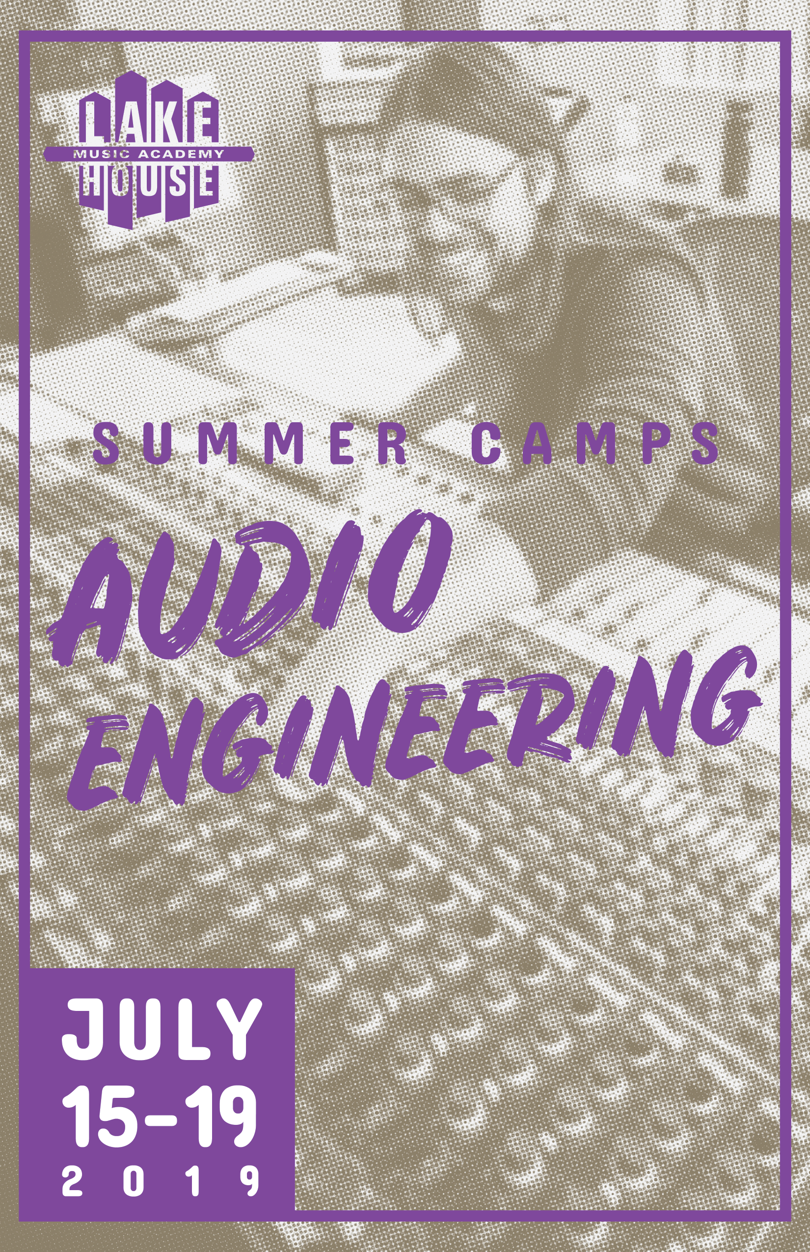 Audio Engineering - July 15 - 19