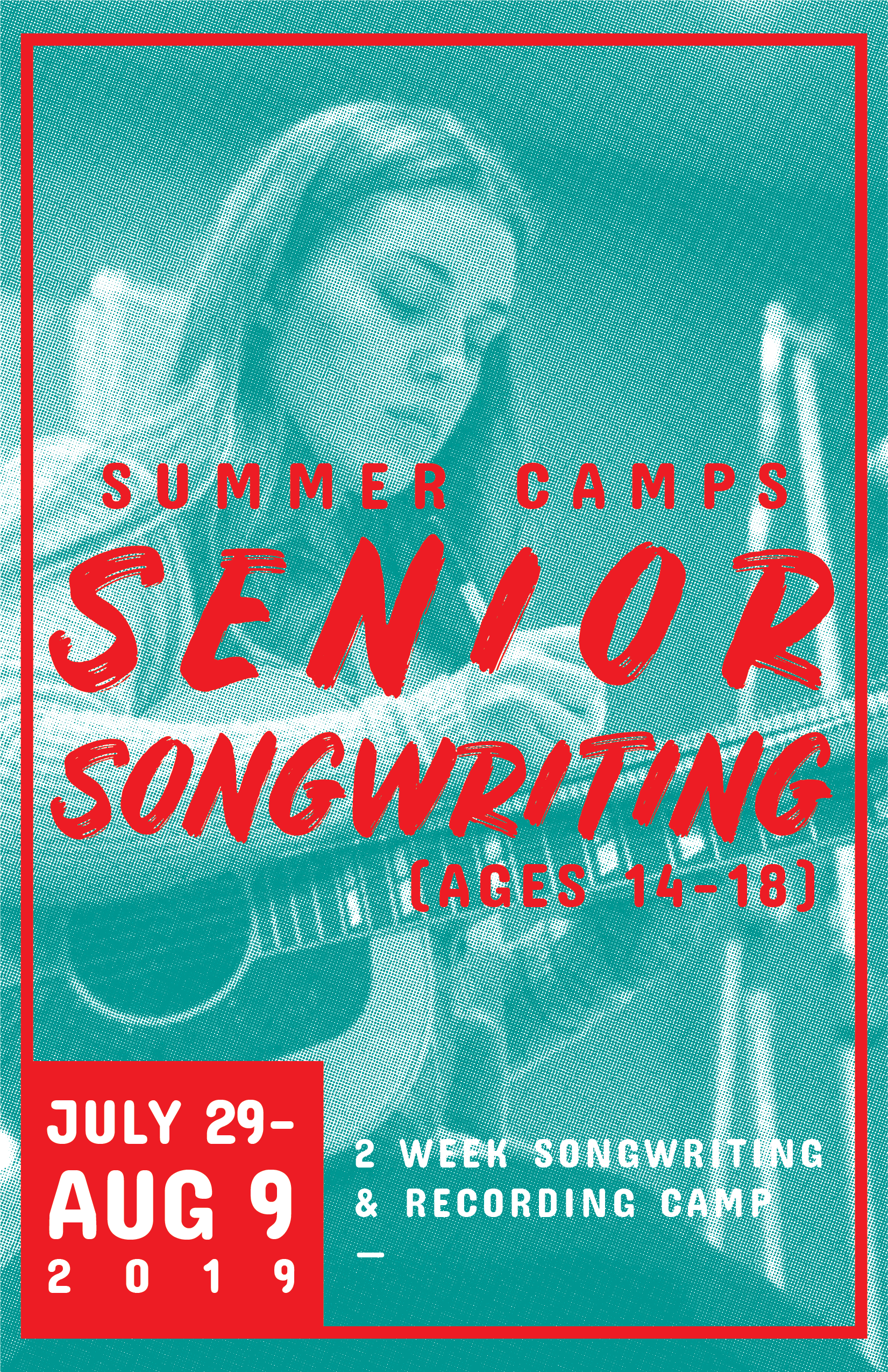 Sr Songwriting - July 29 - Aug. 9th (2 week camp) | (ages 14-18)