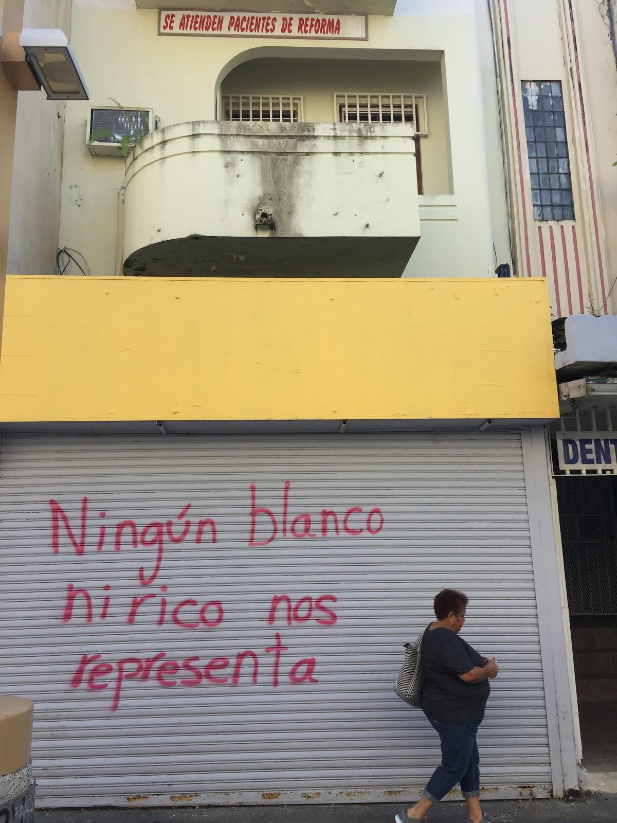 """14 febrero 207. #cuerpoyciudad #géneroyciudad documentación Paseo De Diego, Río Piedras, Puerto Rico. The tag reads: """"No white or rich man represents us."""""""