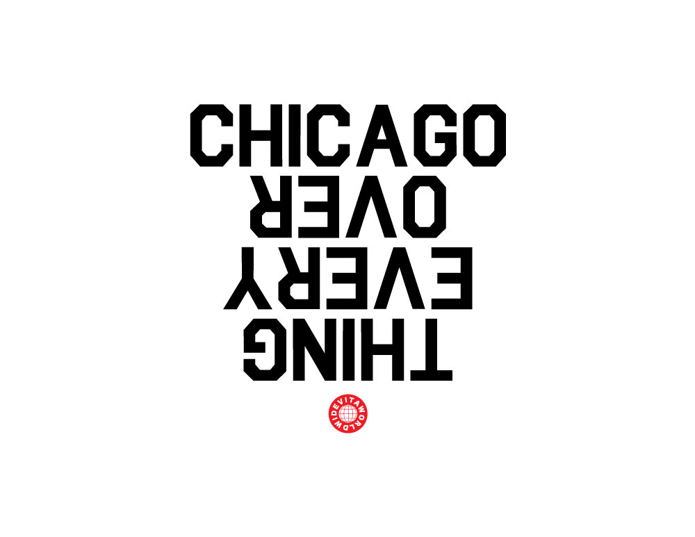 CHICAGO OVER EVERYTHING RELLO VITA