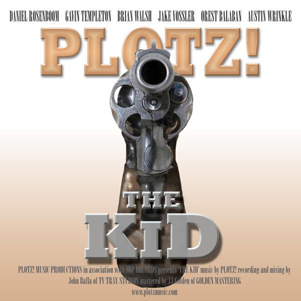 PLOTZ! // The KiD