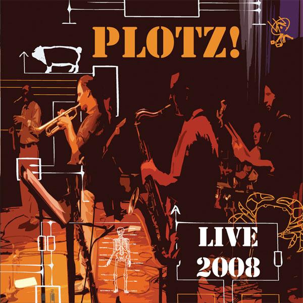 PLOTZ! // Live 2008
