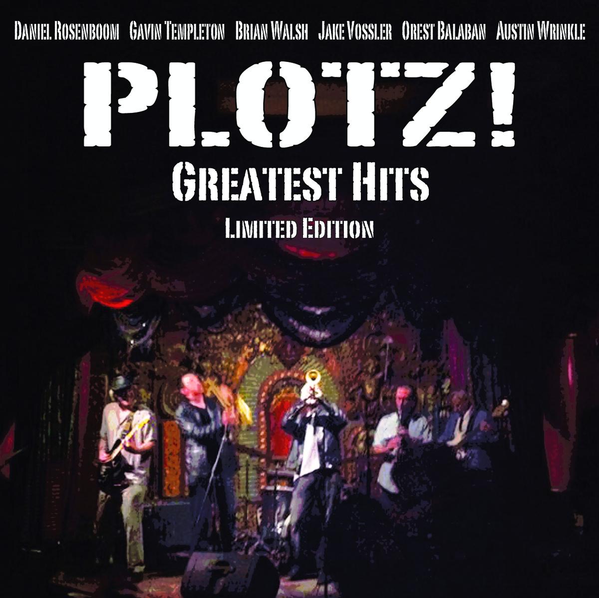 PLOTZ! // Greatest Hits