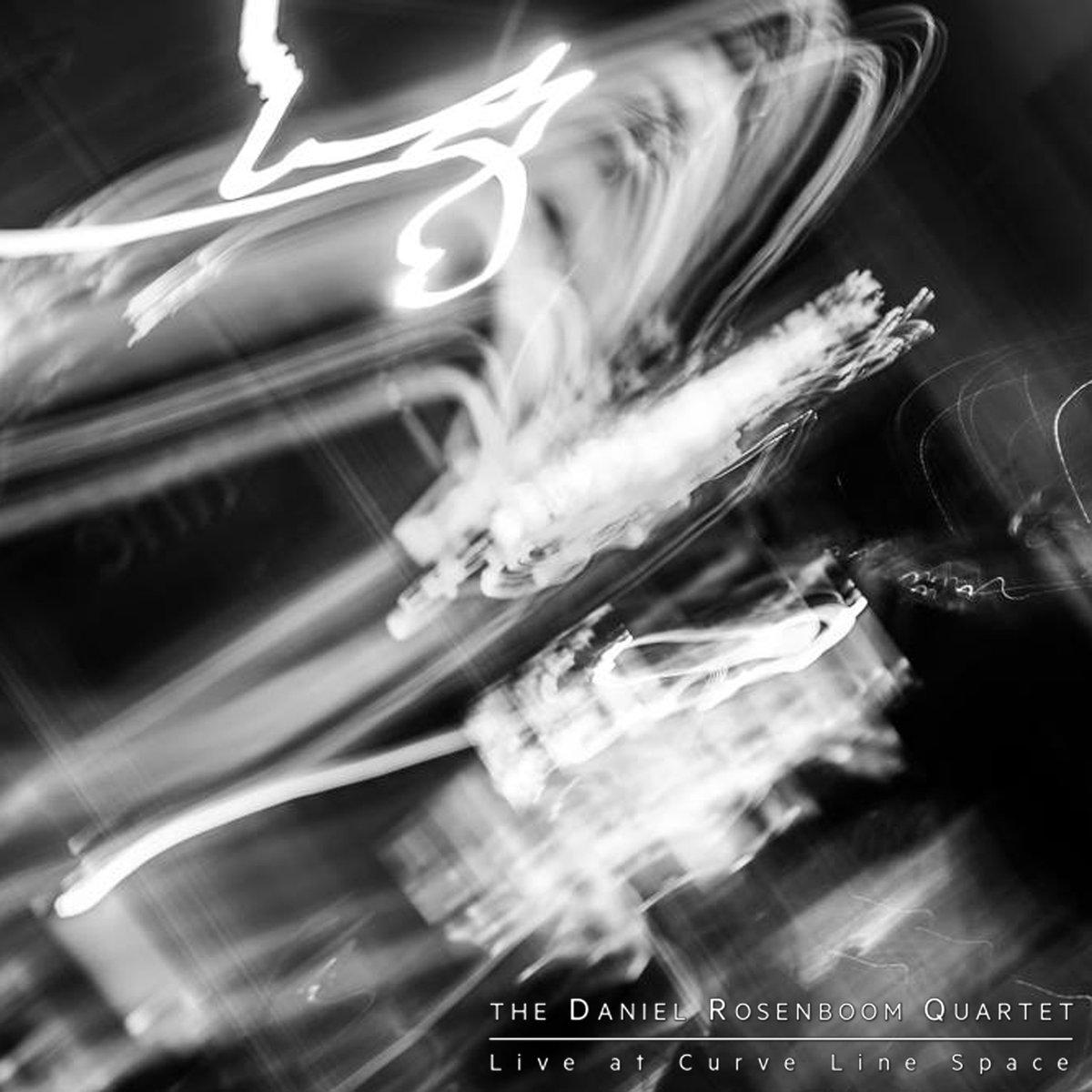 The Daniel Rosenboom Quartet // Live at Curve Line Space