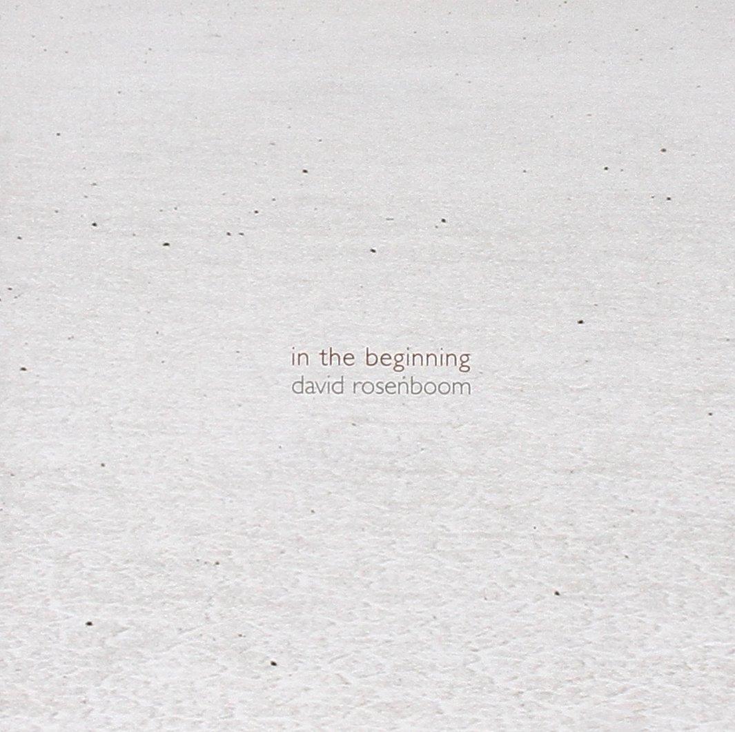 David Rosenboom // In The Beginning