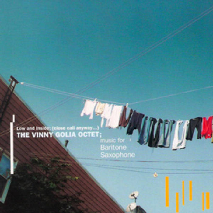 The Vinny Golia Octet // Low and Inside: please call anyway...