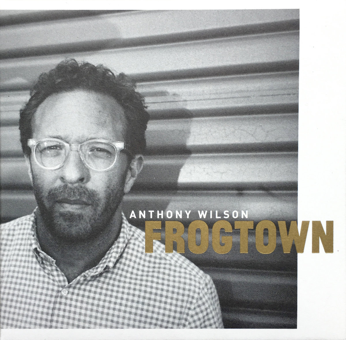 Anthony Wilson // Frogtown