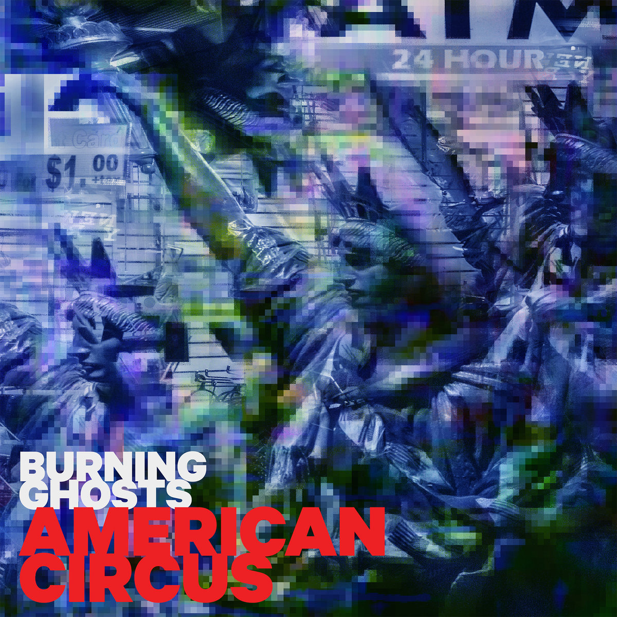 Burning Ghosts // American Circus   (2019)   ORENDA RECORDS (ORENDA0060)