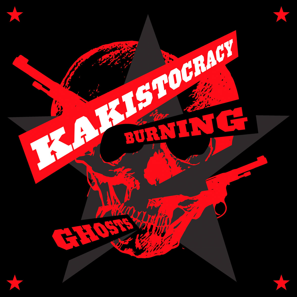 Burning Ghosts // Kakistocracy  (2018) Self-Releaseed EP