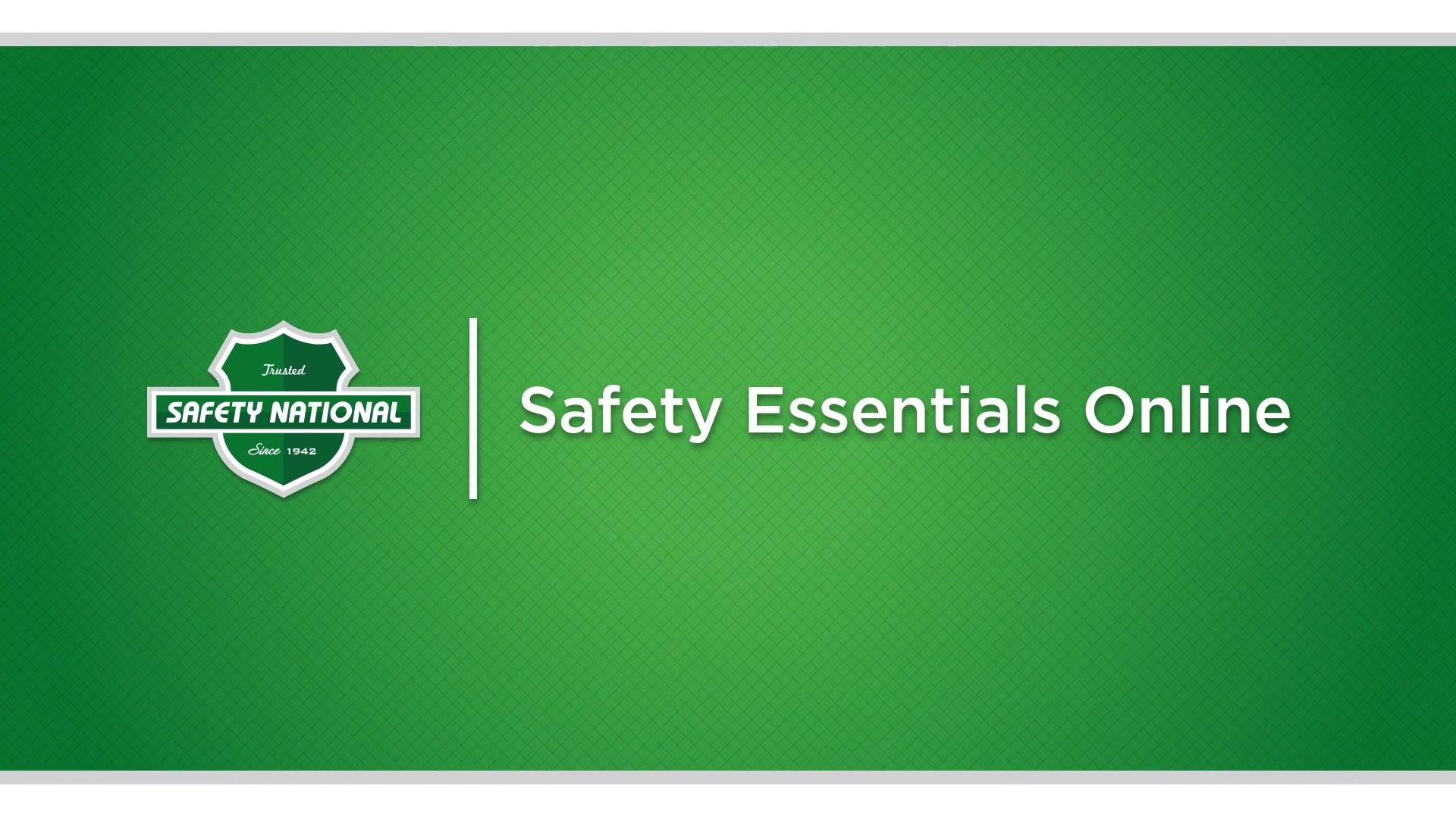 Safety National Safety Essentials Online