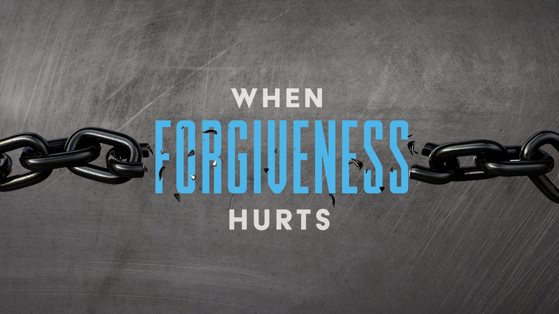 ForgivenessHurtsFinal.jpg