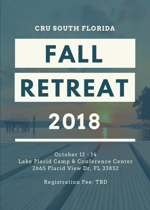 - Where: Lake Placid Camp & Conference Center 2665 Placid View Dr, Lake Placid, FL 33852When: October 12 - 14Cost: TBD