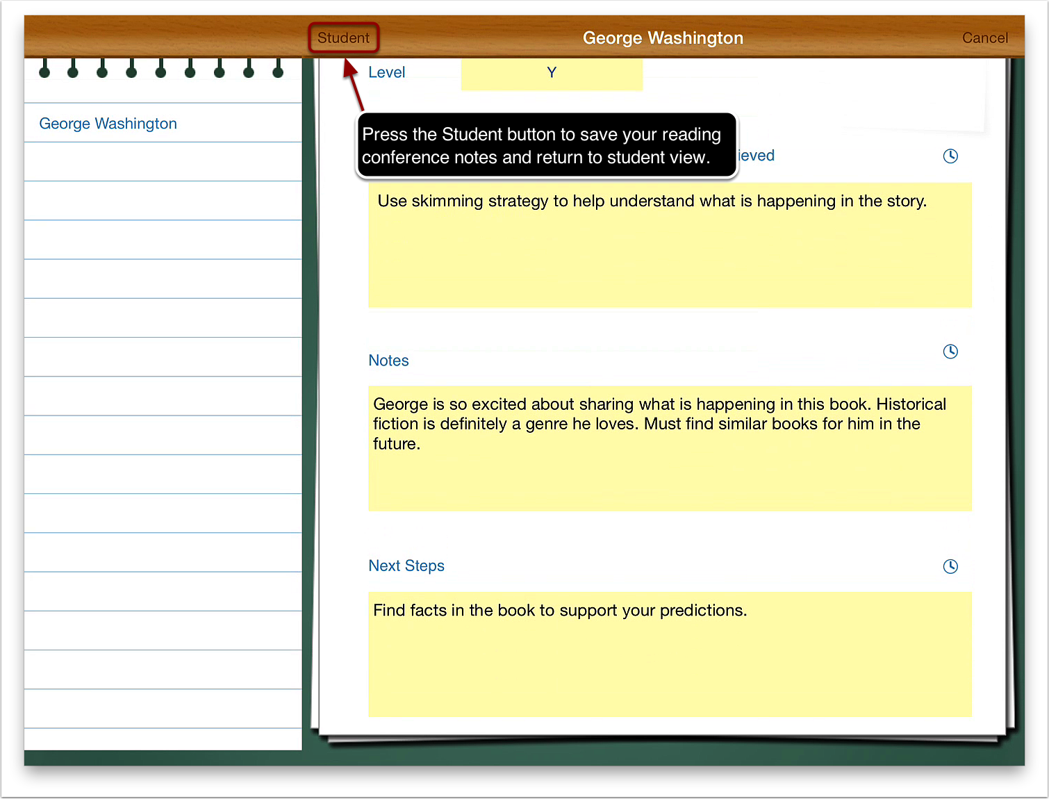 7. Press the Student button to save your reading conference notes and return to student view.