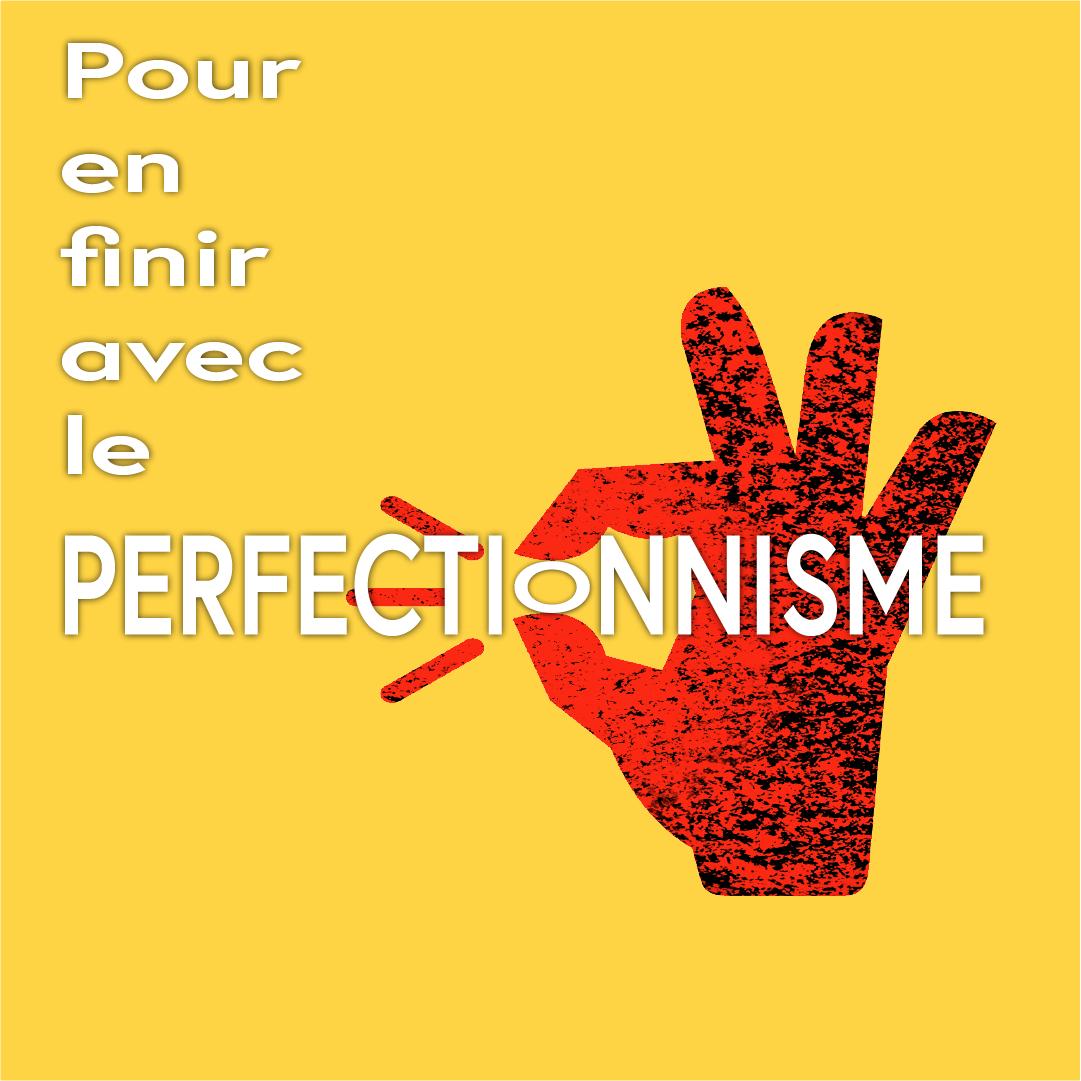 Pinterest instagram 2019_05_08a perfectionnisme non1-01.png
