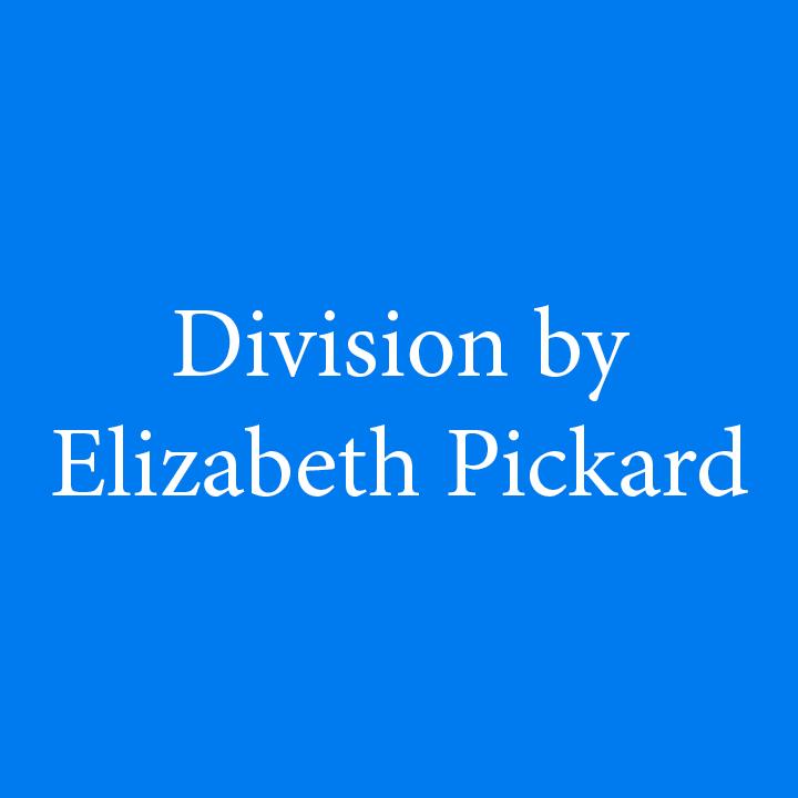 Division by Elizabeth Pickard.jpg
