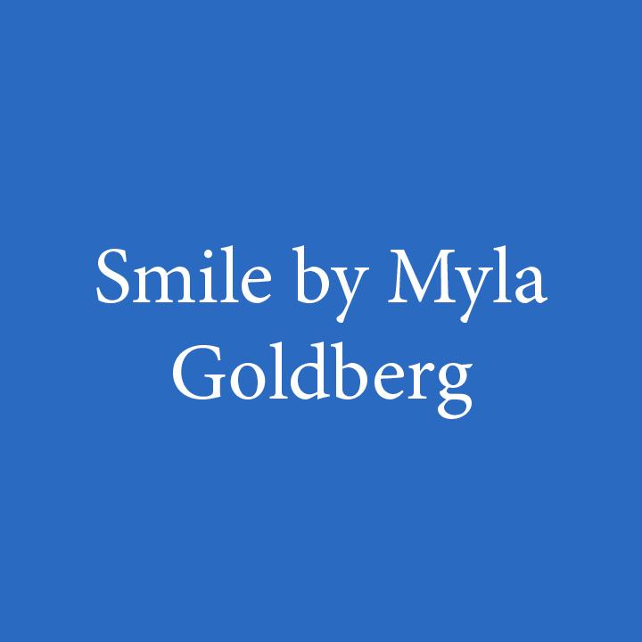 Smile by Myla Goldberg.jpg