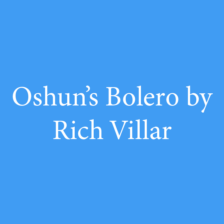 Oshun's Bolero by Rich Villar.jpg