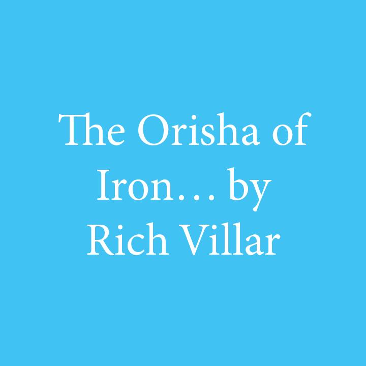 The Orisha of Iron by Rich Villar.jpg