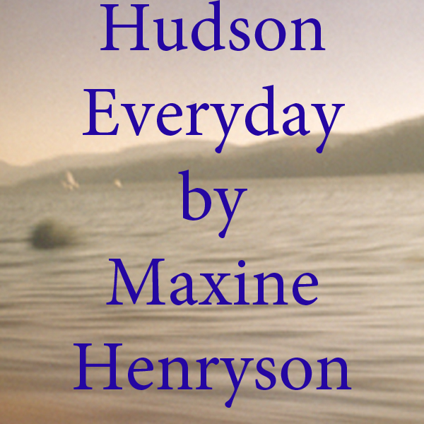 Hudson Everyday by Maxine Henryson.jpg