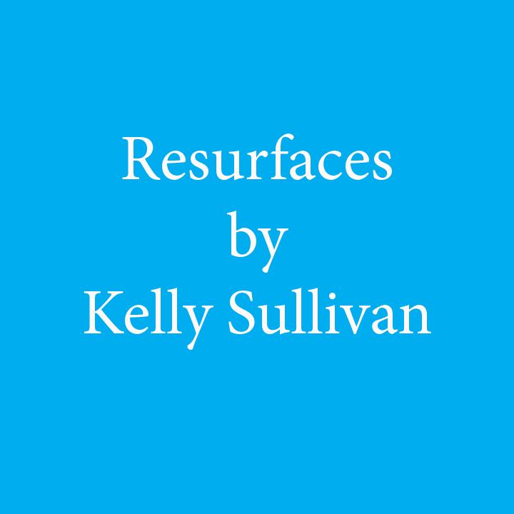 Resurfaces by Kelly Sullivan.jpg