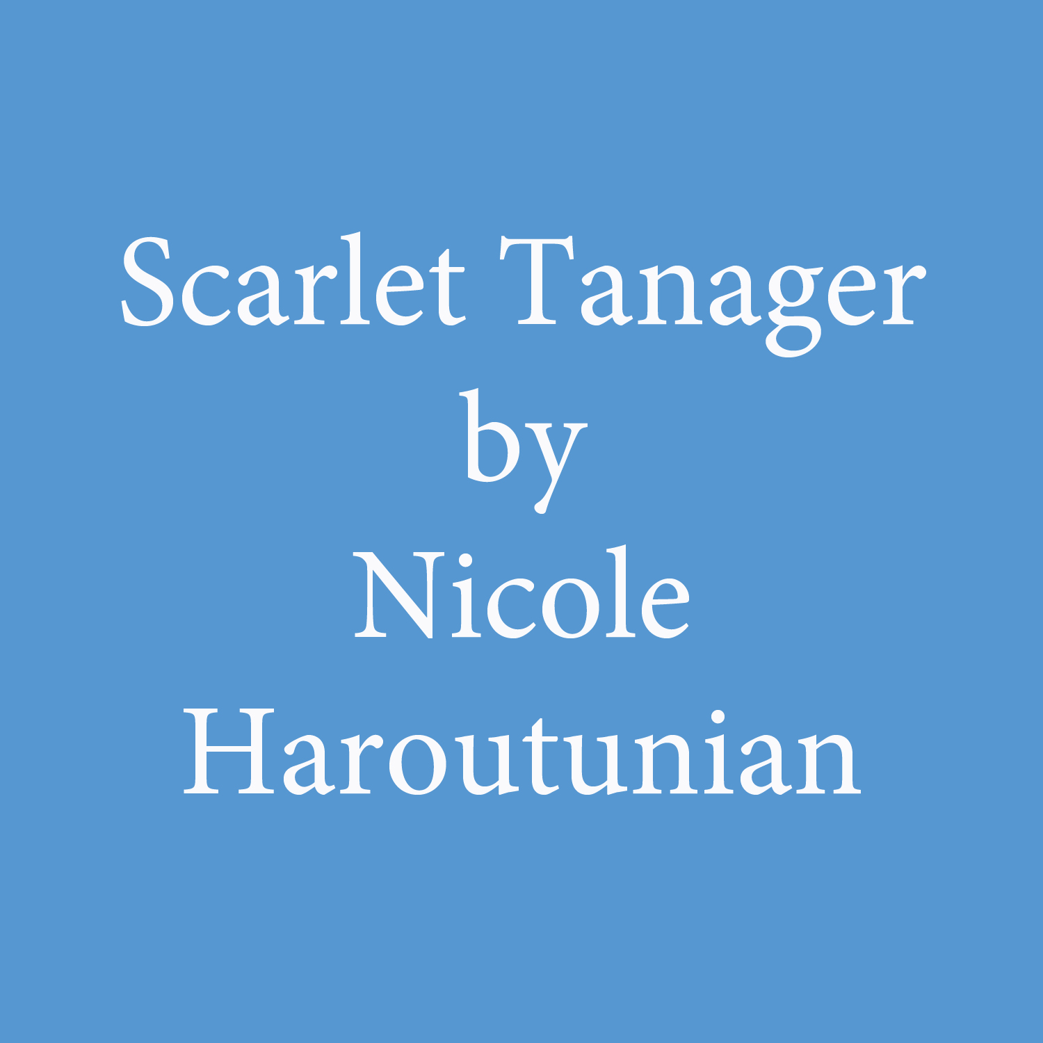 scarlet tanager by nicole haroutunian.jpg