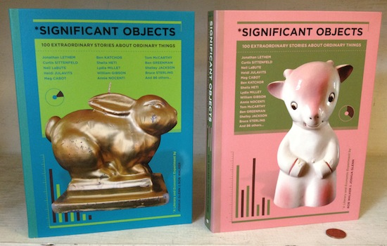 Significant Objects - …and how they got that way.