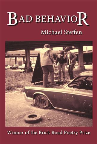 Bad Behavior by Michael Steffen