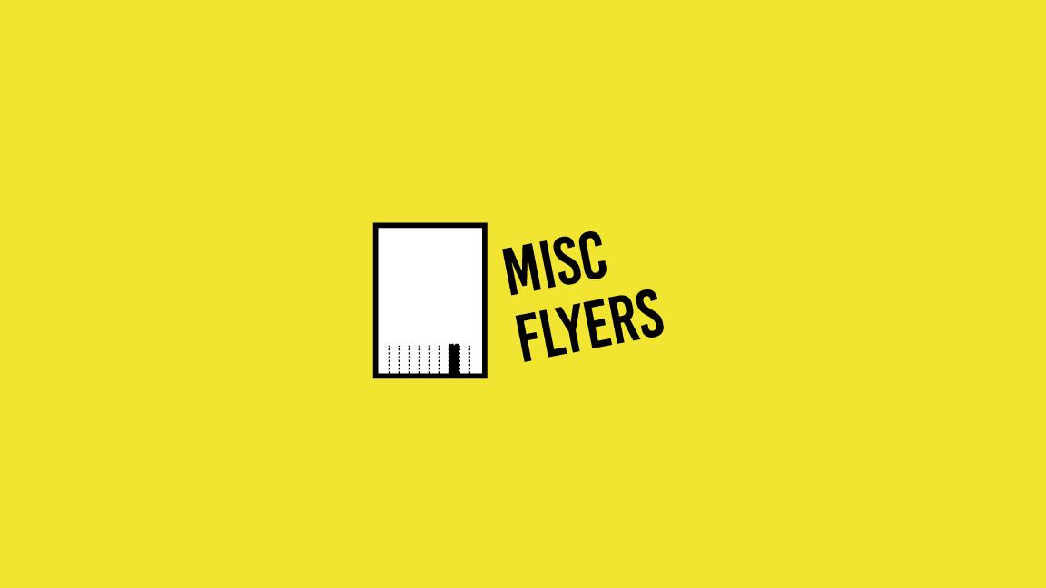 Misc Flyers