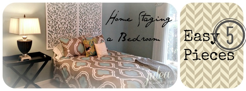 Home Staging ideas - Stage a bedroom with five pieces.