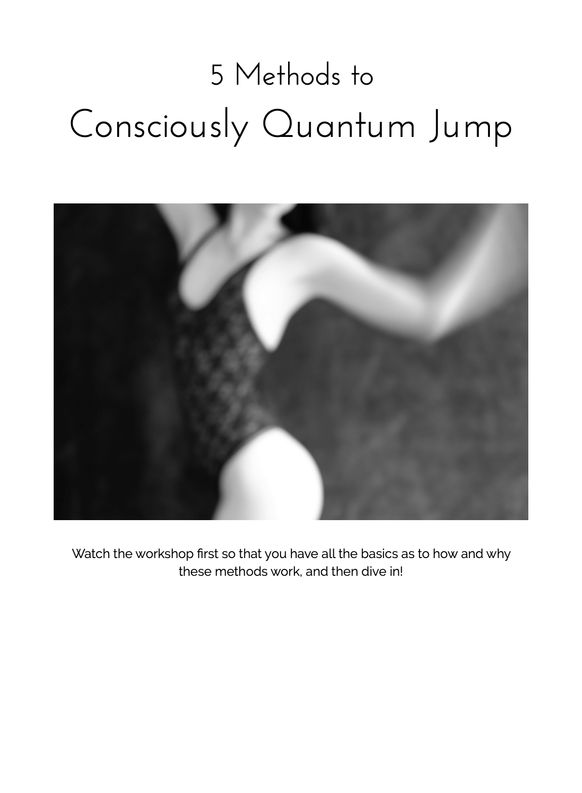 5 Methods - to consciously Quantum Jump