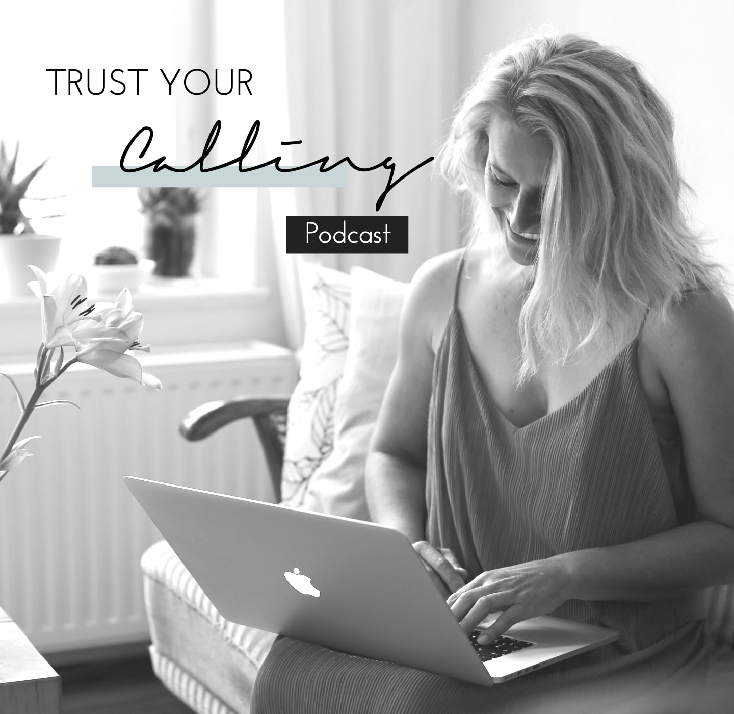 trust your calling podcast