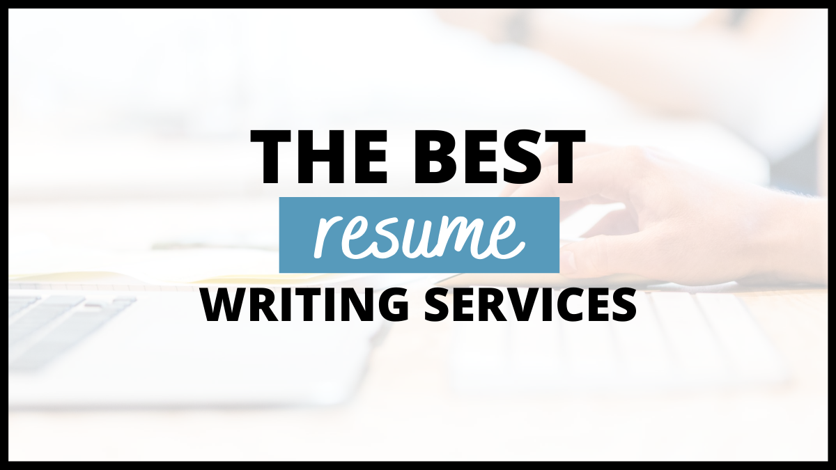 The 7 Best Resume Writing Services To Land Your Dream Job In 2021 —  CareerCloud