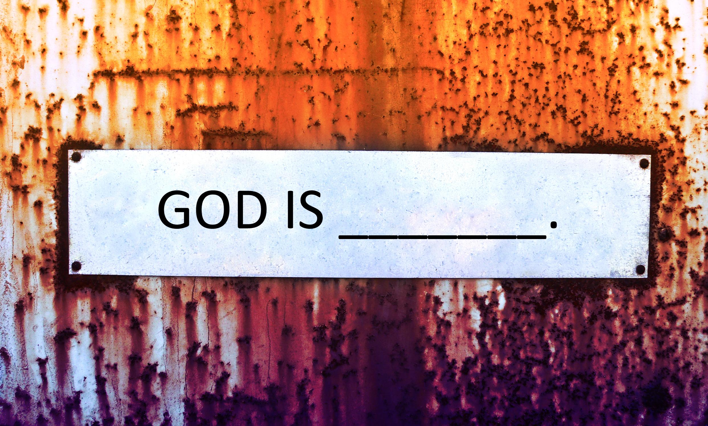 God Is______.jpg