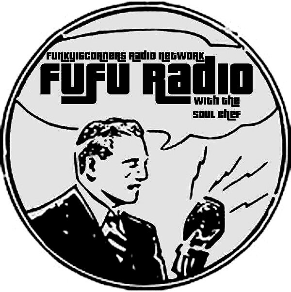 Fufu Radio - It really is the perfect blend of structure and chaos… two hours of anything from anywhere, usually presented live and in living colour on most Tuesday evenings at 8 PM Eastern, and selected Sunday afternoons at mixlr.com/funky16corners . Archives, exclusive and other classic content available at mixcloud.com/fufustew.Join the Funky16Corners Radio Network for up to the second information and alerts for this and all of the programming available therein. Many thanks to Larry Grogan for the immense opportunity.