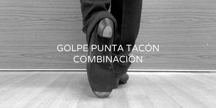 Golpe punta tacón combination | www.flamencobites.com