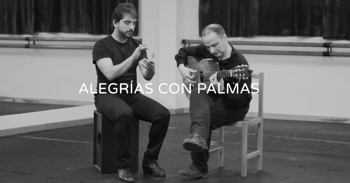 Demonstration of alegrías con palmas | flamencobites.com