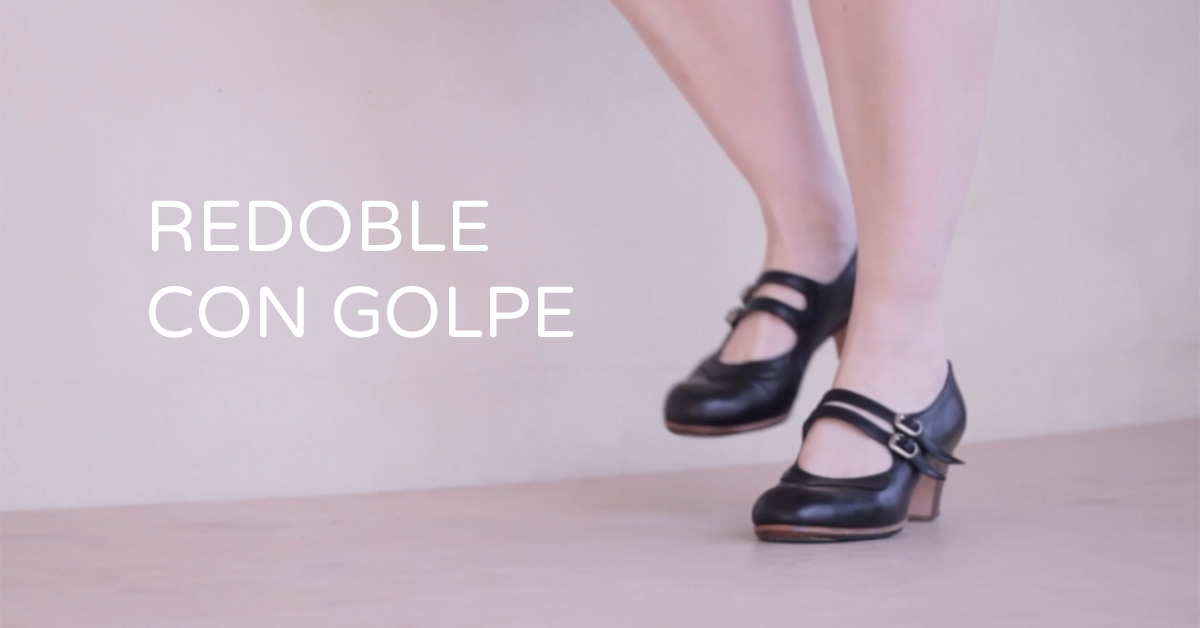 Redoble con golpe - flamenco footwork technique | flamencobites.com