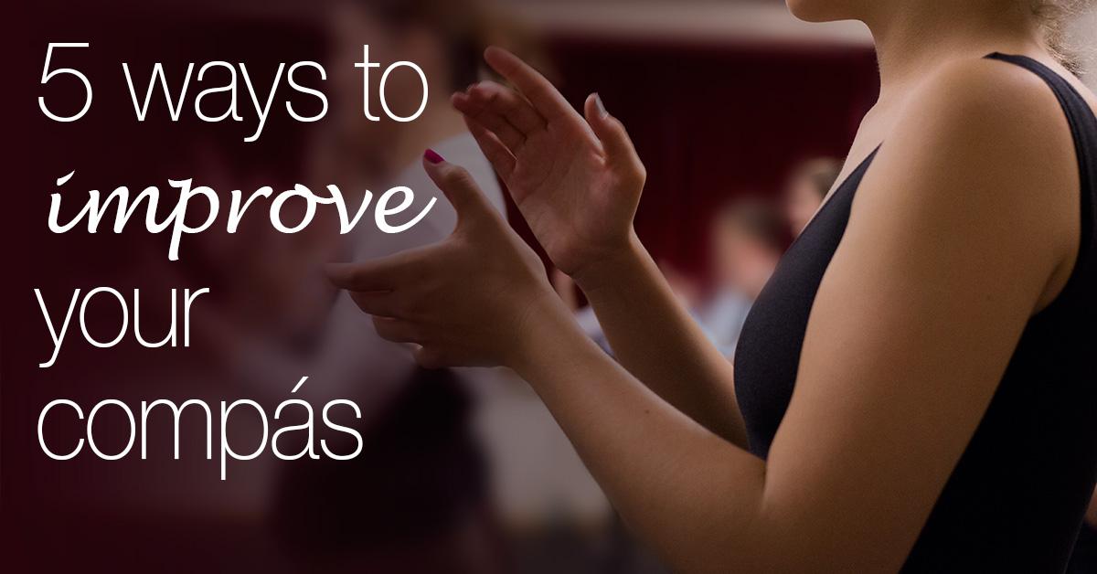 5 ways to improve your compás | flamencobites.com