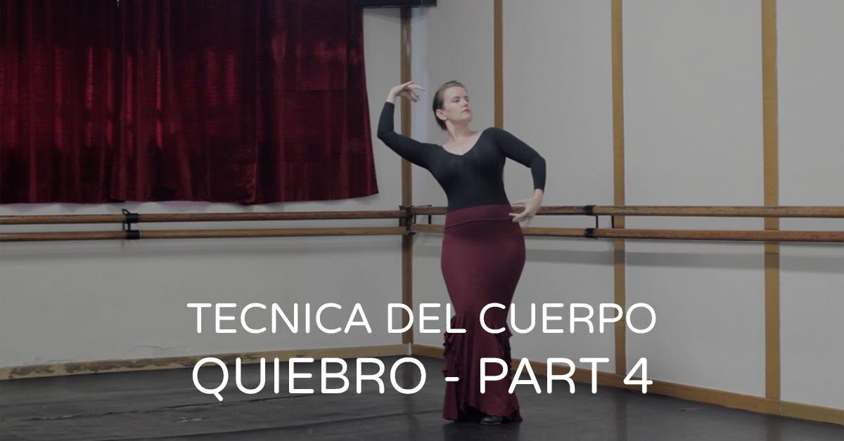 Technique of the body {Quiebro - part 4} | marcaje con quiebro | www.flamencobites.com
