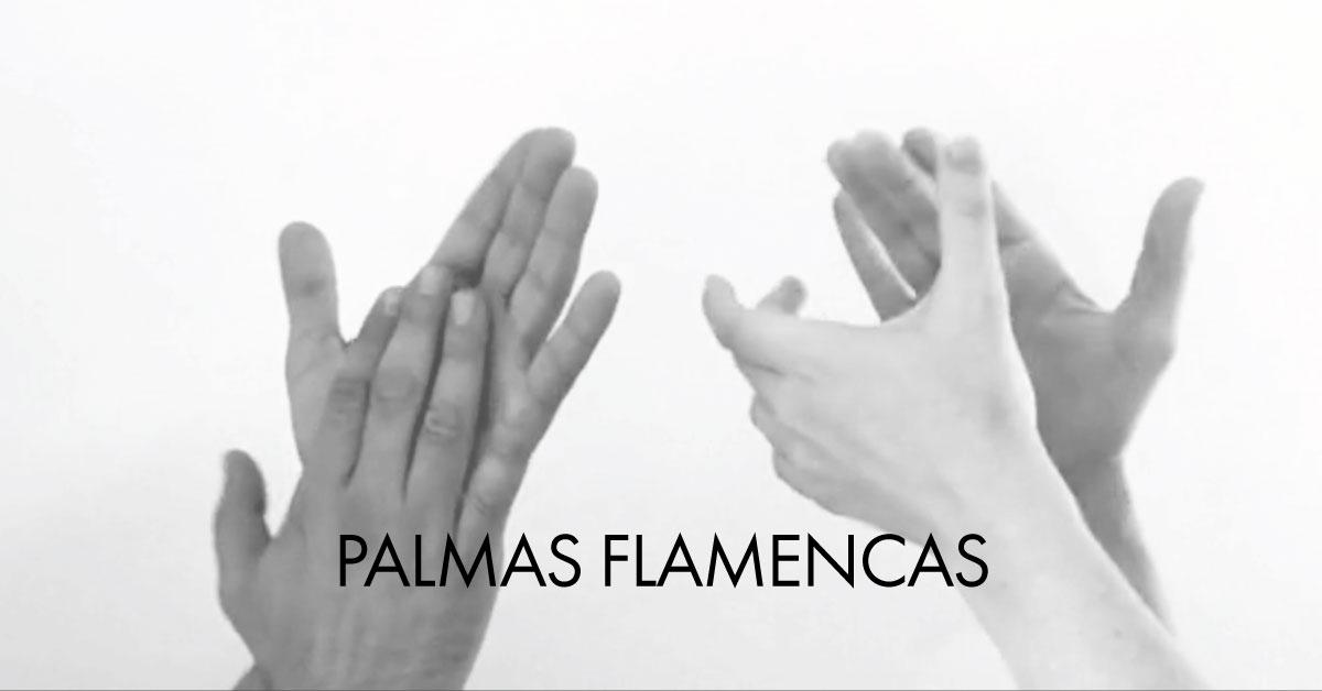 Palmas flamencas | www.flamencobites.com