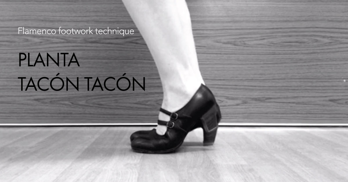 Planta - tacón - tacón | this is a great exercise for beginner flamenco dancers to start articulating and strengthening their feet.