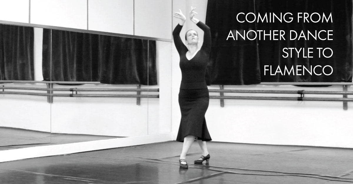 Coming from another dance style to flamenco | www.flamencobites.com