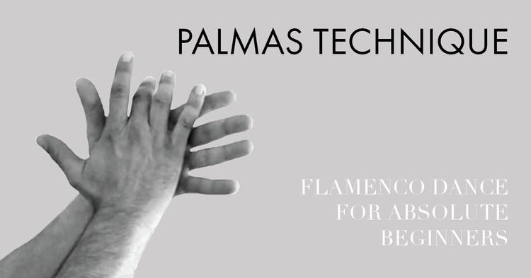 Flamenco Dance Technique Palmas Can make your hands clap bet i can make your hands clap so can i get a hand clap? flamenco dance technique palmas