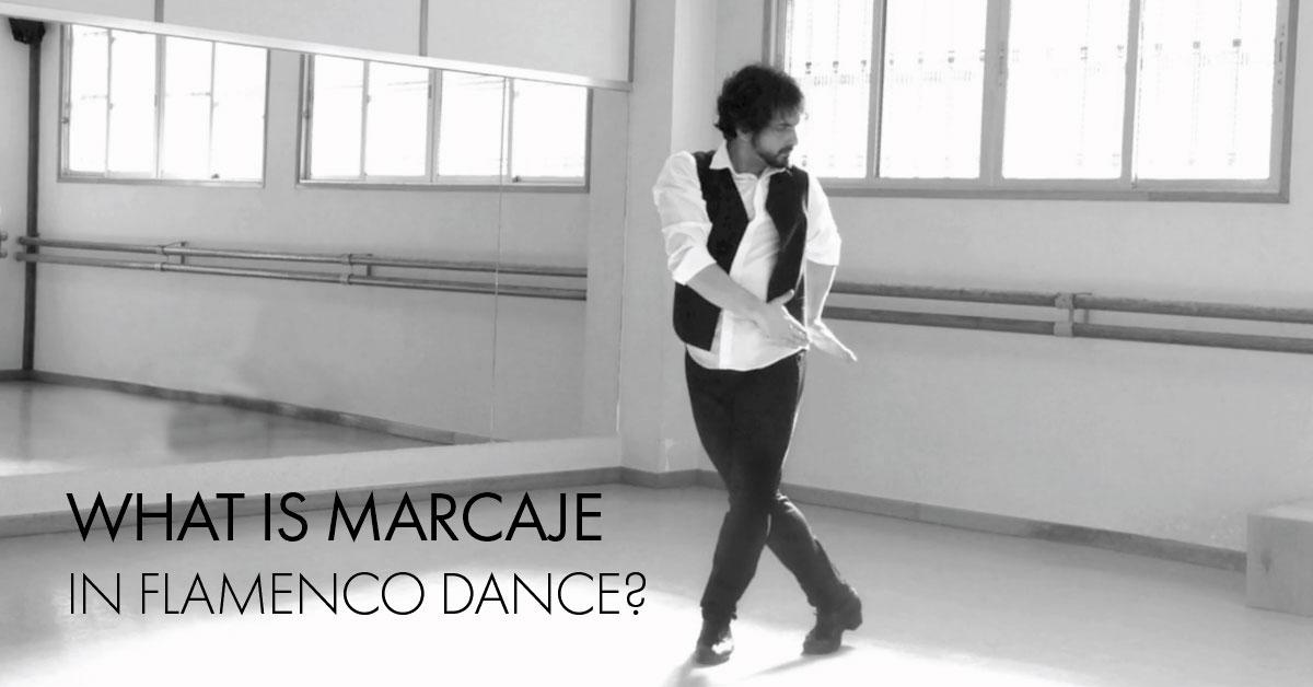 What is marcaje? | www.flamencobites.com