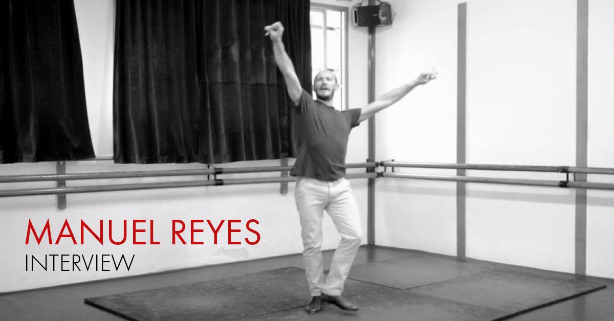 Interview with Manuel Reyes | flamencobites.com
