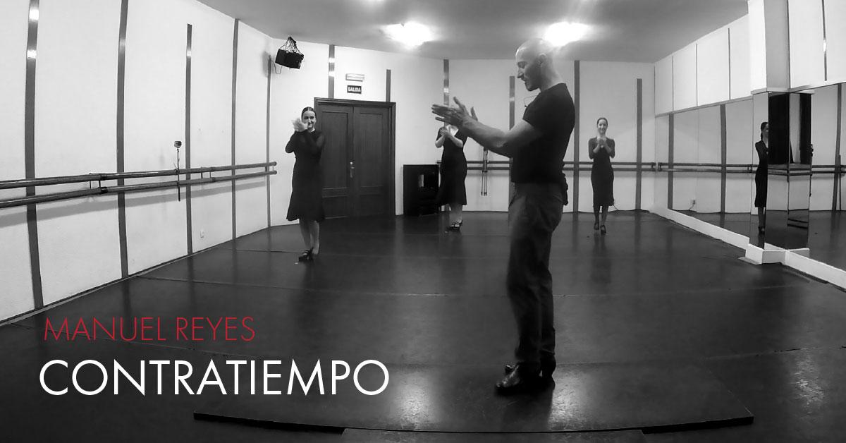 Manuel Reyes - Contratiempo | flamencobites.com