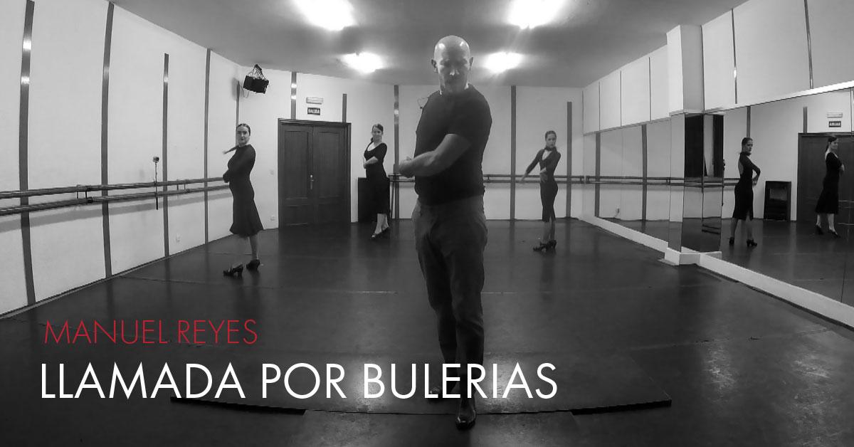 Llamada por bulerias [Manuel Reyes] | flamencobites.com